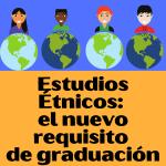 Estudio Etnicos New Grad Requirement